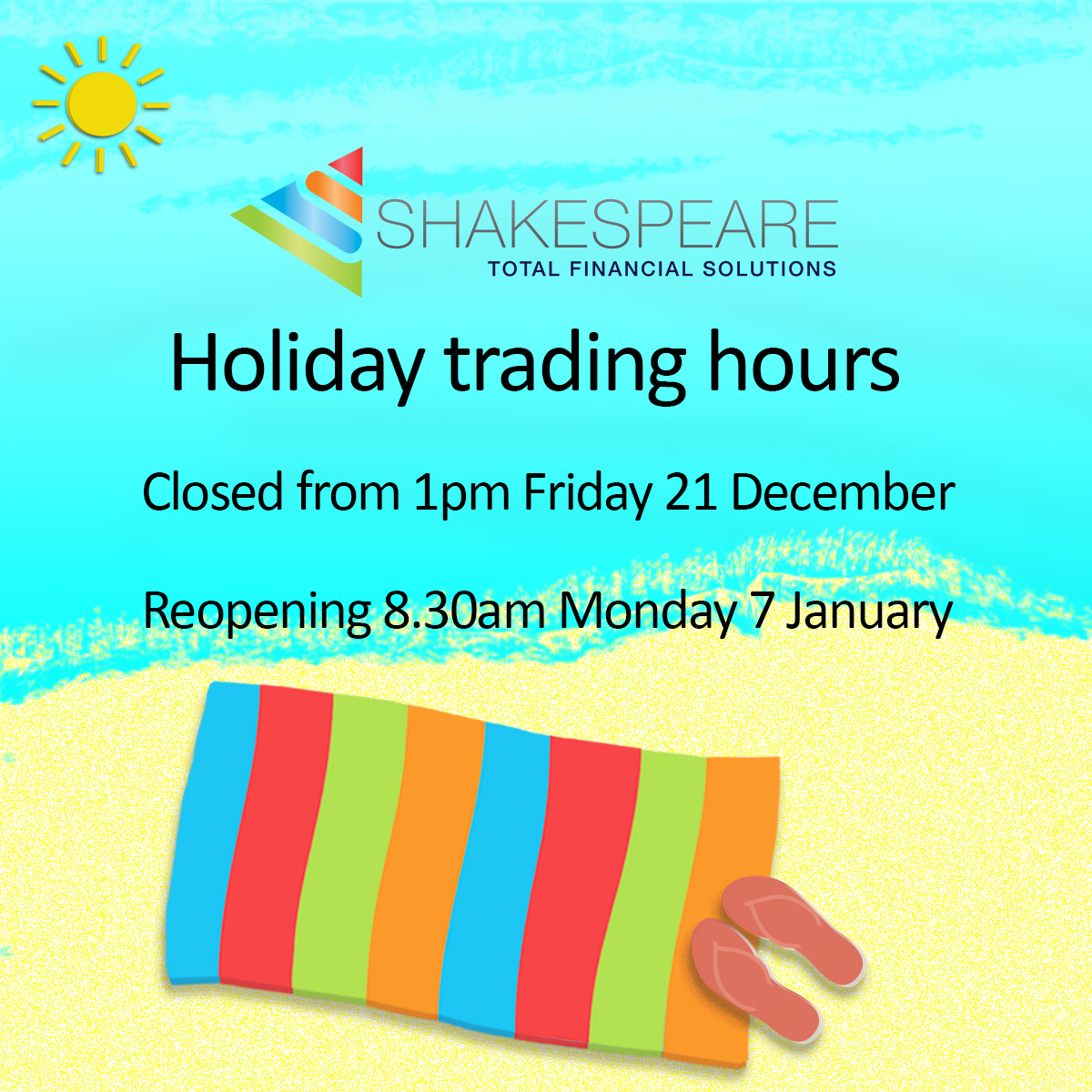 Shakespeare group holidays trading hours