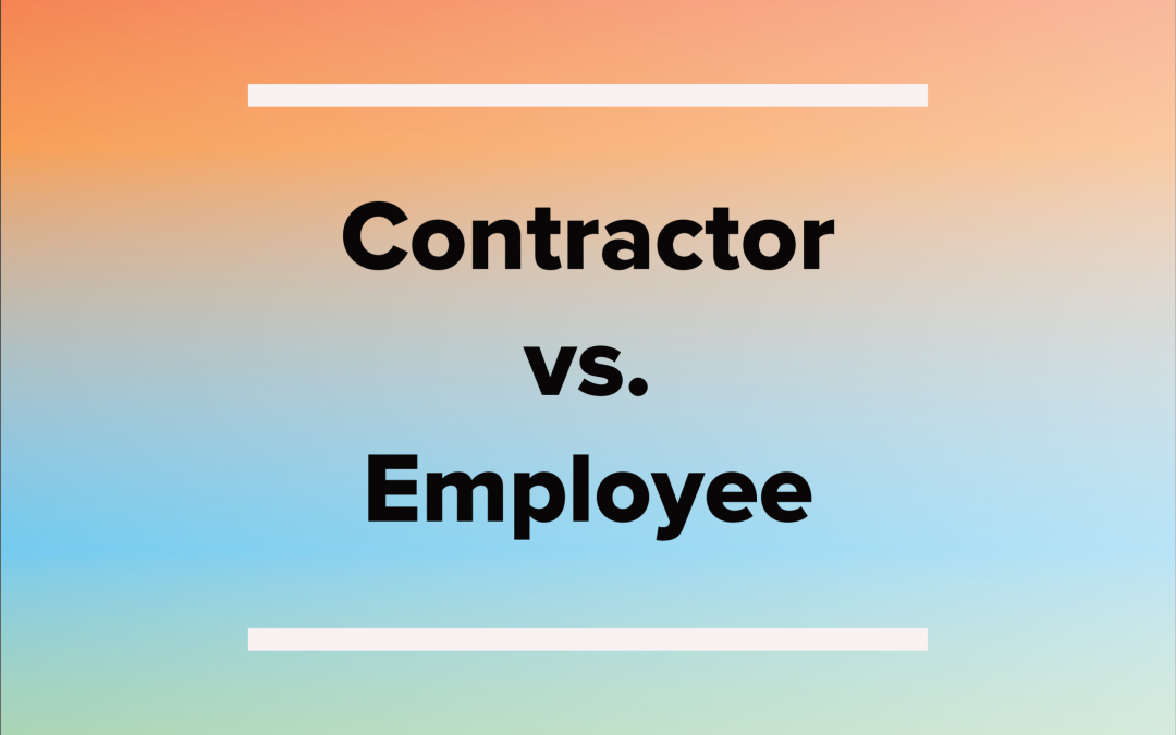 Employees vs. contractors – what's the difference?