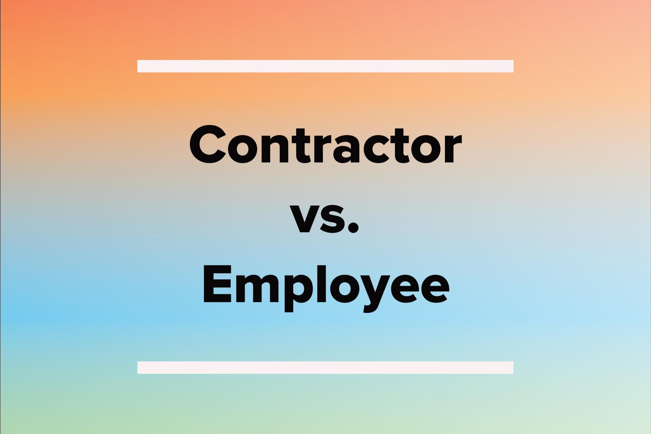 employees vs. contractors